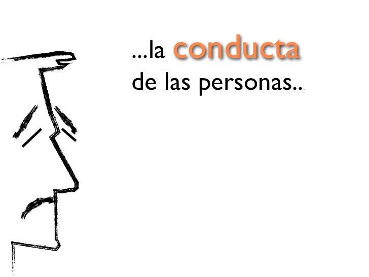 ...la conducta de las personas..       .es la causa del96 % de los            accidentes