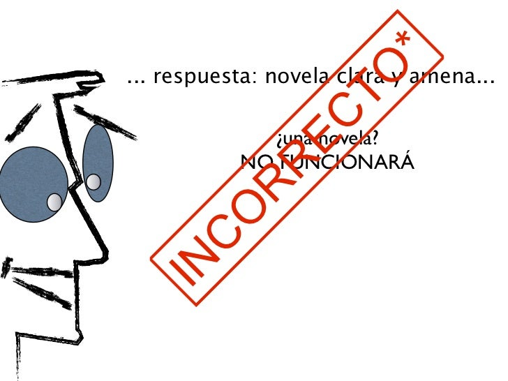 *... respuesta: novela clara y amena...                     TO                EC              ¿una novela?            NO F...