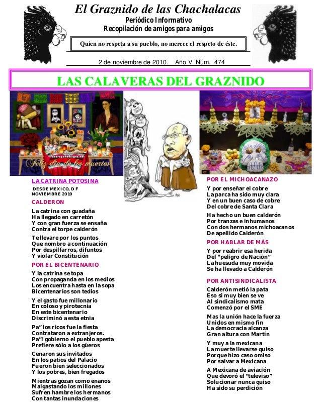 0 5 LA CATRINA POTOSINA DESDE MEXICO, D F NOVIEMBRE 2010 CALDERON La catrina con guadaña Ha llegado en carretón Y con gran...