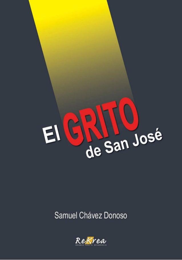 Samuel Chávez Donoso El Grito de San José Un Urgente Llamado al Desarrollo de Una Cultura Preven�va País