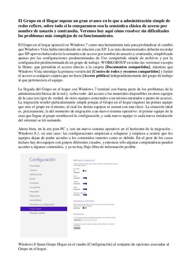 El Grupo en el Hogar supone un gran avance en lo que a administración simple de redes refiere, sobre todo si lo comparamos...