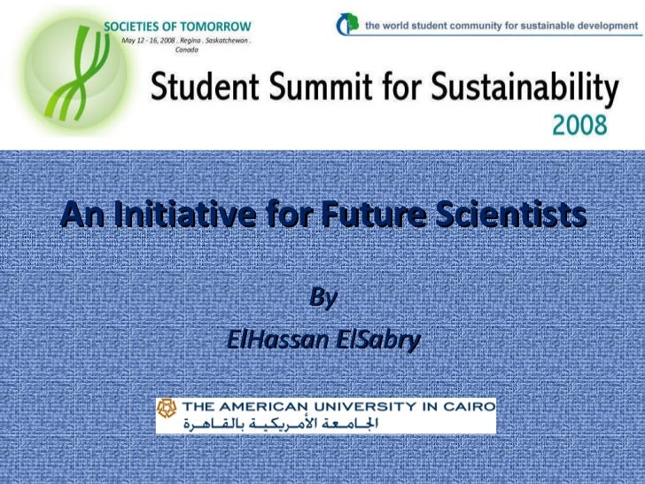 An Initiative for Future Scientists By ElHassan ElSabry