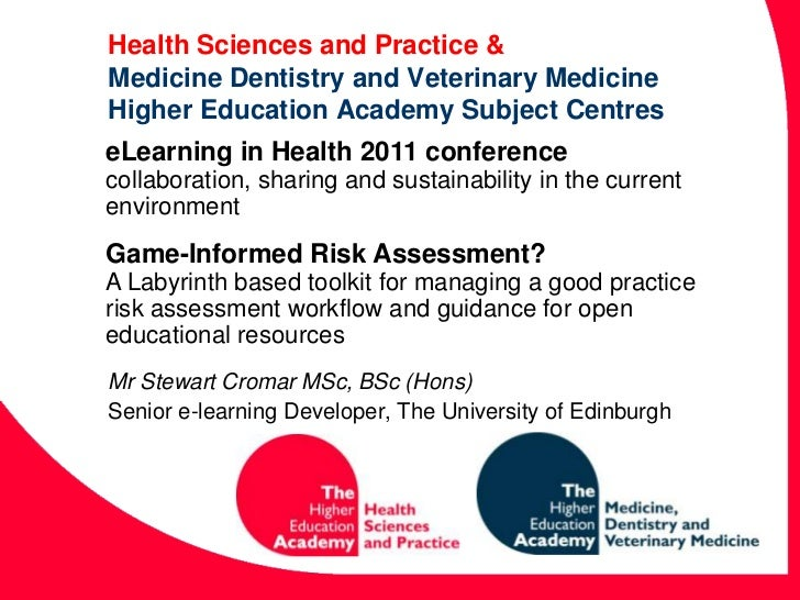 Health Sciences and Practice &Medicine Dentistry and Veterinary MedicineHigher Education Academy Subject Centres<br />eLea...