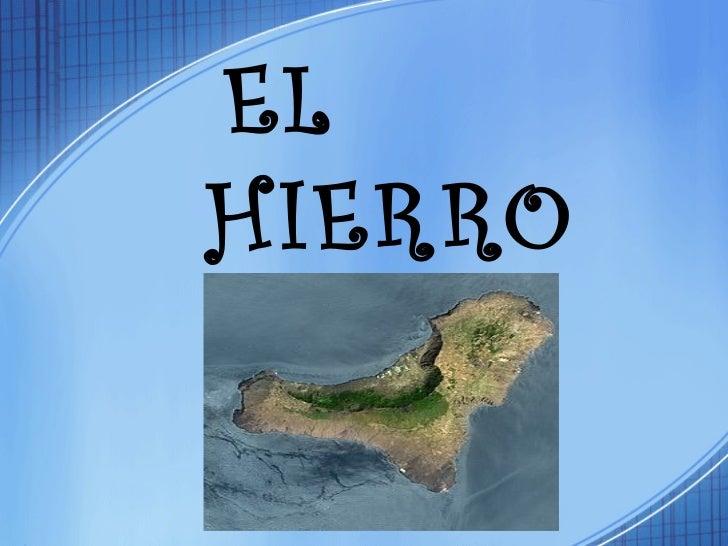 EL  HIERRO