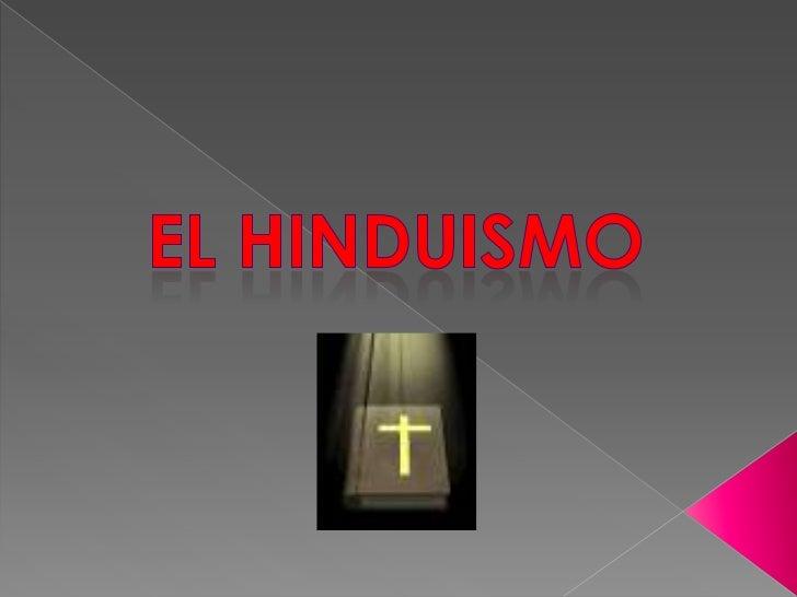 El hinduismo<br />