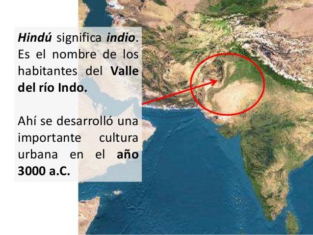 Las tribus arias invadieronla India en el año 1000a.C, procedentes de Irán yAsia Central.Su religión sentó las basesprinci...