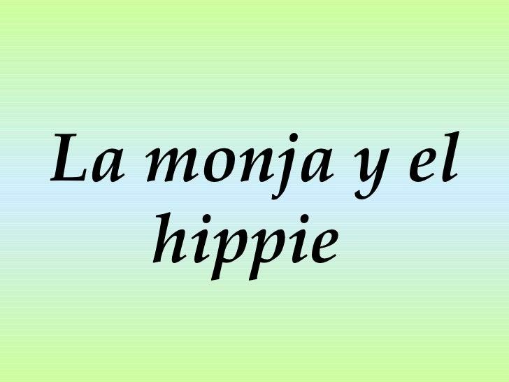 La monja y el hippie