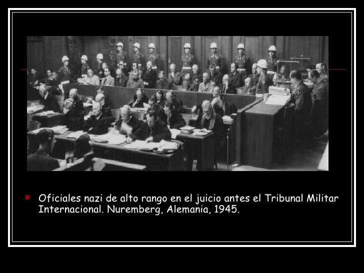 <ul><li>Oficiales nazi de alto rango en el juicio antes el Tribunal Militar Internacional. Nuremberg, Alemania, 1945. </li...