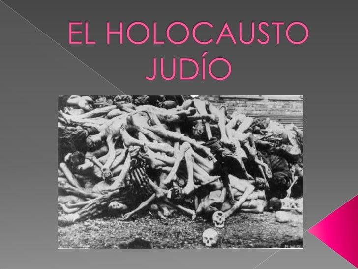 EL HOLOCAUSTO JUDÍO<br />