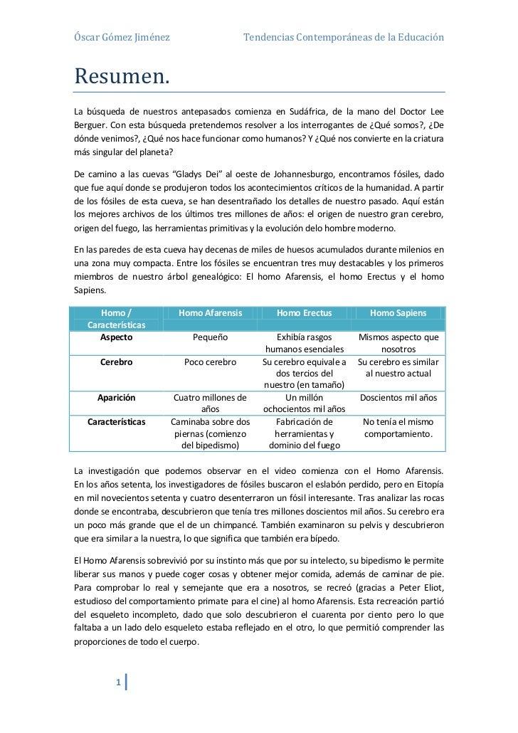 Óscar Gómez Jiménez                        Tendencias Contemporáneas de la EducaciónResumen.La búsqueda de nuestros antepa...