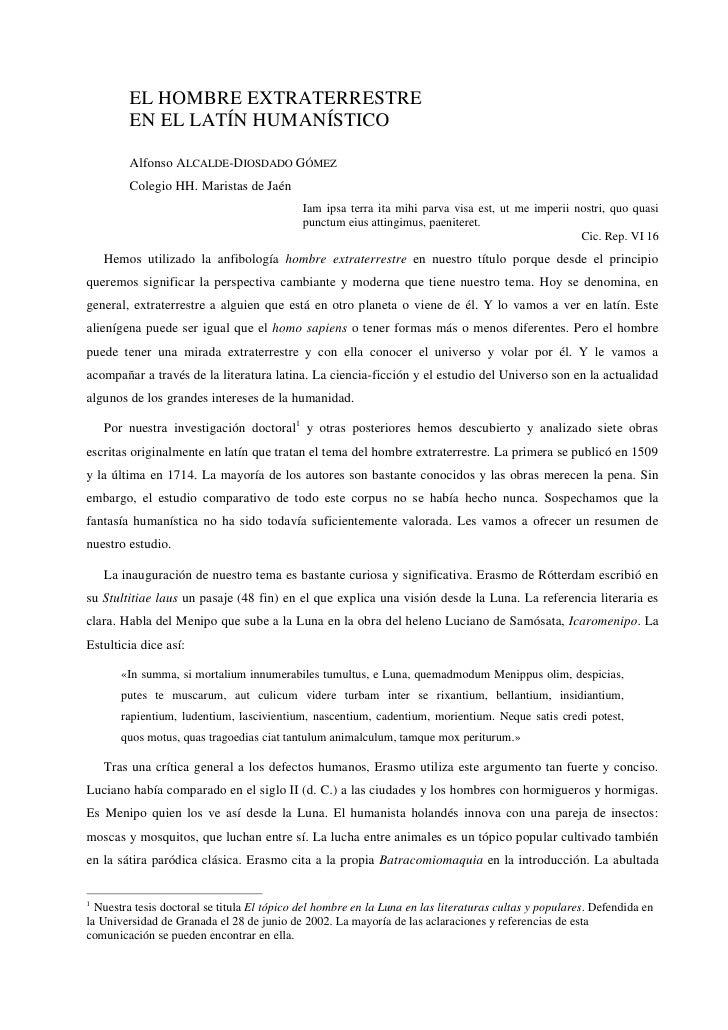 EL HOMBRE EXTRATERRESTRE         EN EL LATÍN HUMANÍSTICO          Alfonso ALCALDE-DIOSDADO GÓMEZ         Colegio HH. Maris...