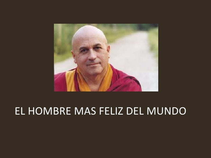 EL HOMBRE MAS FELIZ DEL MUNDO