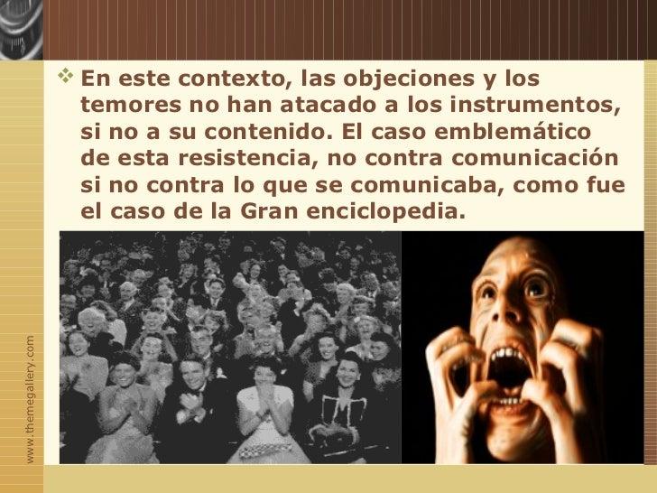  En este contexto, las objeciones y los                         temores no han atacado a los instrumentos,               ...