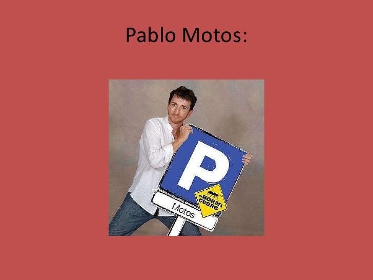 Pablo Motos:<br />