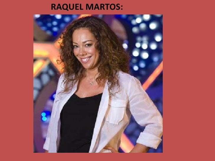RAQUEL MARTOS:<br />