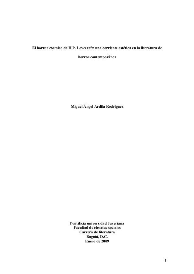 El horror cósmico de H.P. Lovecraft: una corriente estética en la literatura de horror contemporánea Miguel Ángel Ardila R...