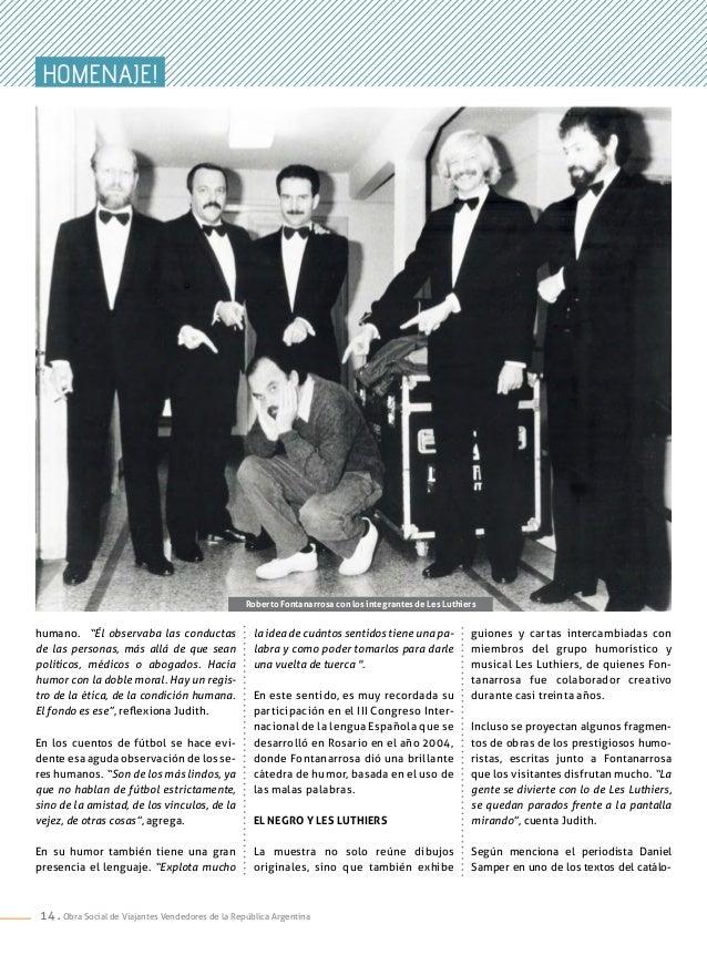 """14 . Obra Social de Viajantes Vendedores de la República Argentina humano. """"Él observaba las conductas de las personas, má..."""