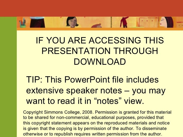 IF YOU ARE ACCESSING THIS PRESENTATION THROUGH DOWNLOAD TIP: This PowerPoint file includes extensive speaker notes – you m...