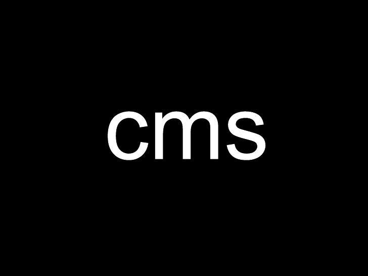 cms<br />