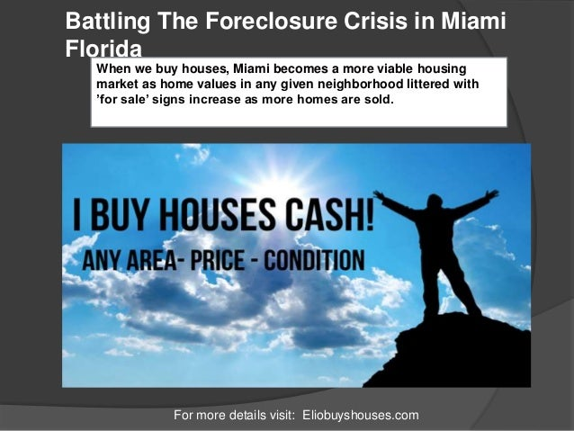 Battling The Foreclosure Crisis in Miami Florida For more details visit: Eliobuyshouses.com When we buy houses, Miami beco...