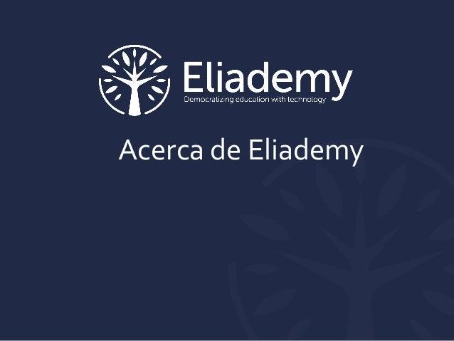 Acerca de Eliademy