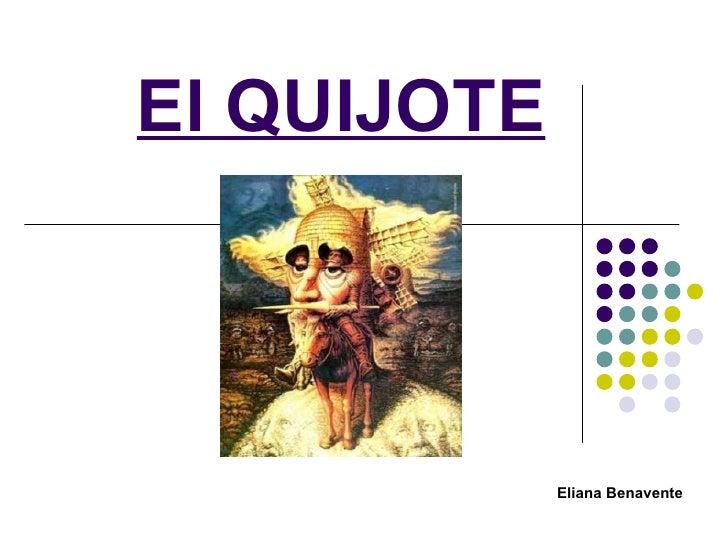 El QUIJOTE Eliana Benavente