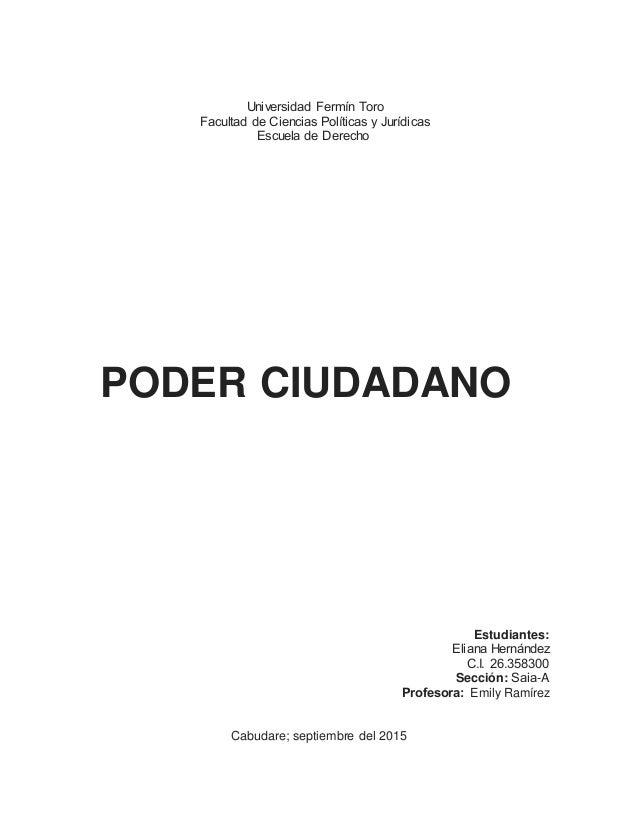 Universidad Fermín Toro Facultad de Ciencias Políticas y Jurídicas Escuela de Derecho    PODER CIUDADANO Estudiant...