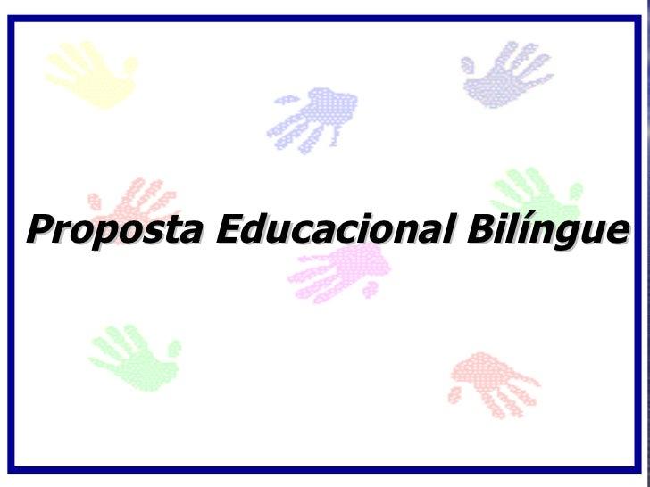 Proposta Educacional Bilíngue