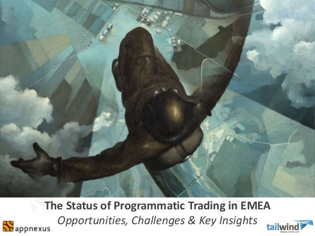 The Status of Programmatic Trading in EMEA Opportunities, Challenges & Key Insights