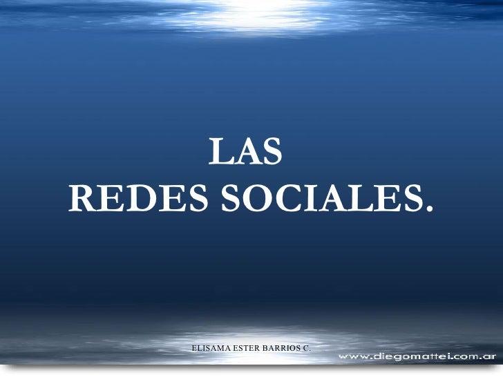 LAS  REDES SOCIALES.