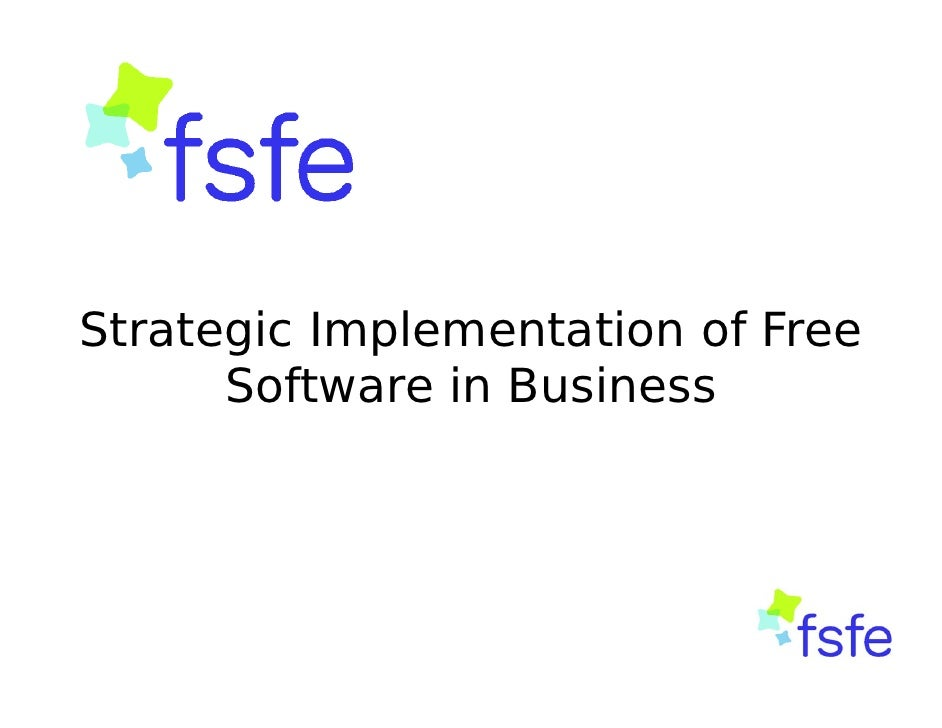 Strategic Implementation of Free      Software in Business