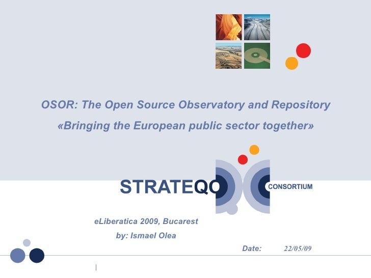 OSOR: The Open Source Observatory and Repository              «Bringing the European public sector together»              ...
