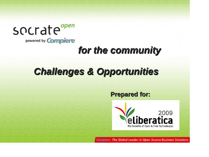 for the community  Challenges & Opportunities                 Prepared for: