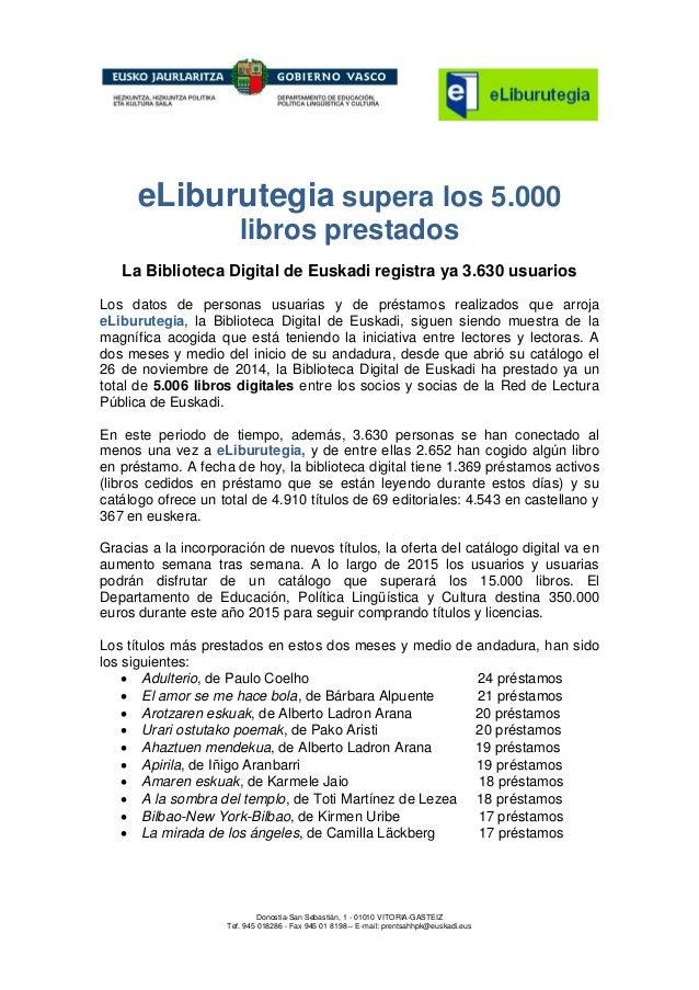 Donostia-San Sebastián, 1 - 01010 VITORIA-GASTEIZ Tef. 945 018286 - Fax 945 01 8198 – E-mail: prentsahhpk@euskadi.eus eLib...