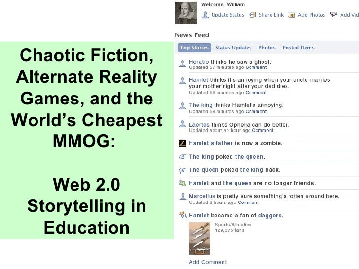 Chaotic Fiction, Alternate Reality Games, and the World's Cheapest MMOG:  Web 2.0 Storytelling in Education
