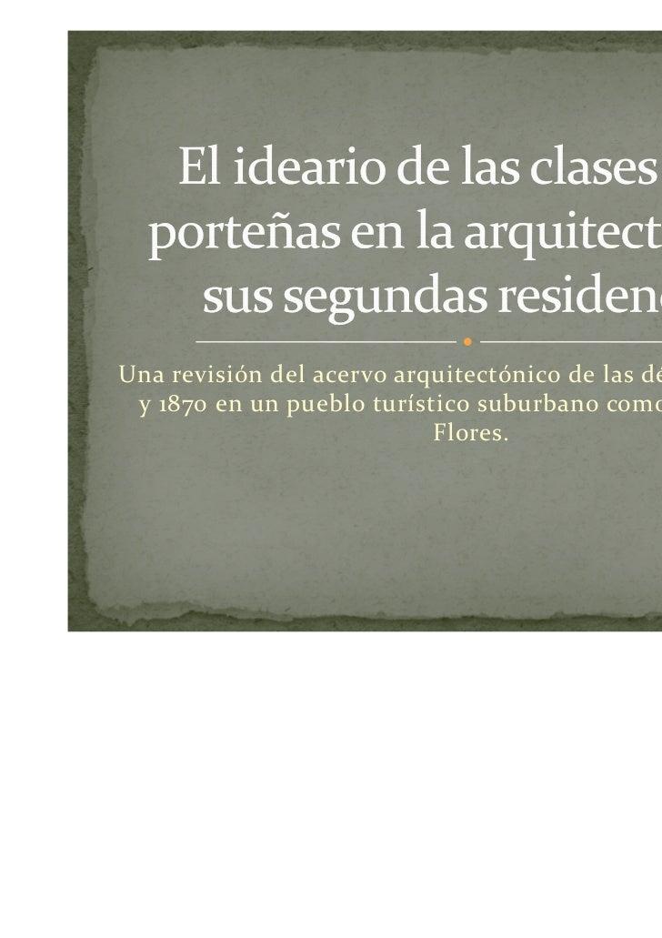 Una revisión del acervo arquitectónico de las décadas de 1860 y 1870 en un pueblo turístico suburbano como San José de    ...