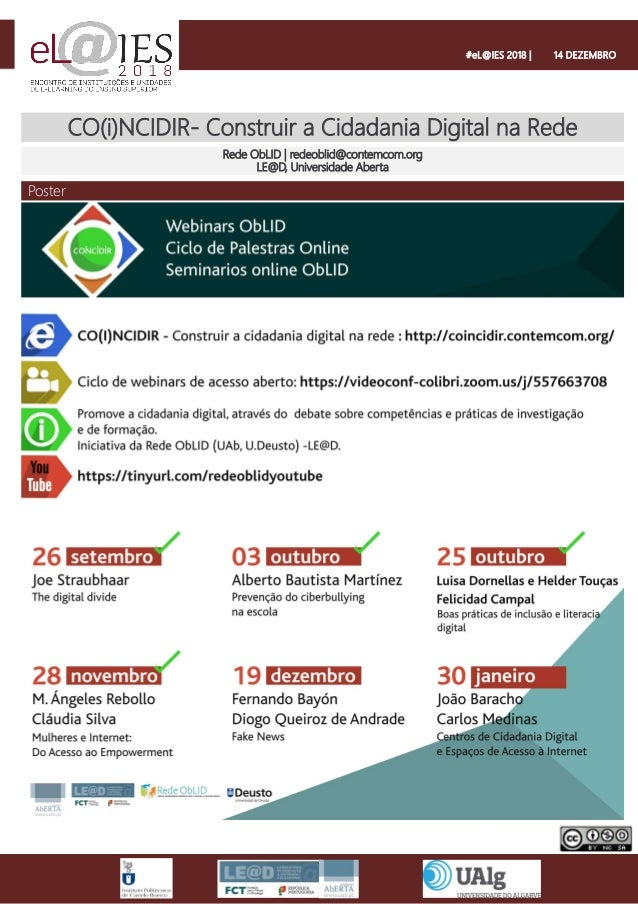 CO(i)NCIDIR- Construir a Cidadania Digital na Rede Rede ObLID | redeoblid@contemcom.org LE@D, Universidade Aberta Poster #...