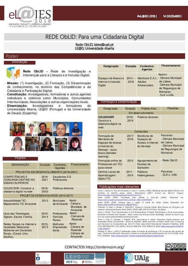 REDE ObLID: Para uma Cidadania Digital Rede ObLID, laires@uab.pt LE@D, Universidade Aberta #eL@IES 2018   14 DEZEMBRO - Re...