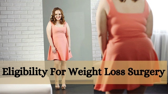 Eligibility For Weight Loss Surgery