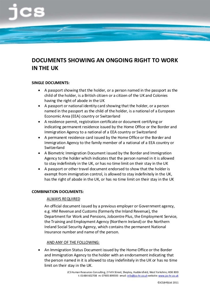 DOCUMENTS SHOWING AN ONGOING RIGHT TO WORKIN THE UKSINGLE DOCUMENTS:  !   A passport showing that the holder, or a person ...