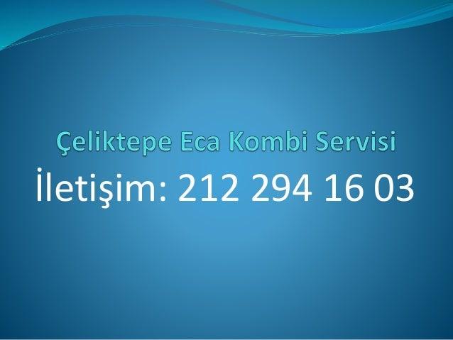 İletişim: 212 294 16 03