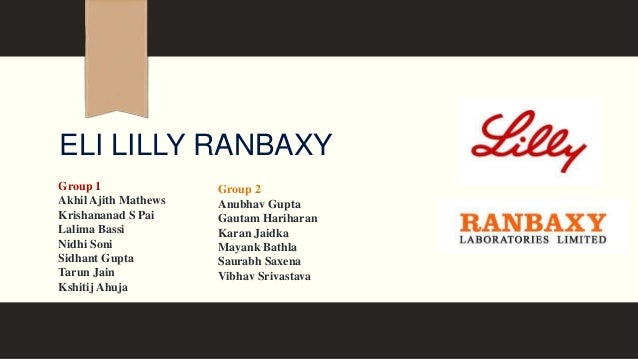 ranbaxy eli lilly failed joint venture Eli lilly in india -rethinking the joint venture strategy  published on august 23, 2015 carla barandas follow the joint venture of eli lilly with ranbaxy.