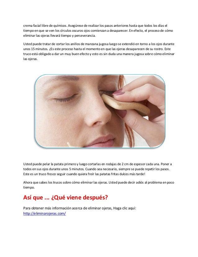 crema facial libre de químicos. Asegúrese de realizar los pasos anteriores hasta que todos los días eltiempo en que se ven...