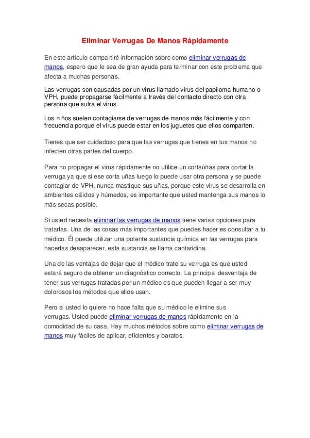 Eliminar Verrugas De Manos RápidamenteEn este artículo compartiré información sobre como eliminar verrugas demanos, espero...