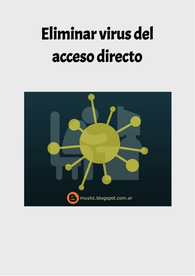 Eliminar virus del acceso directo