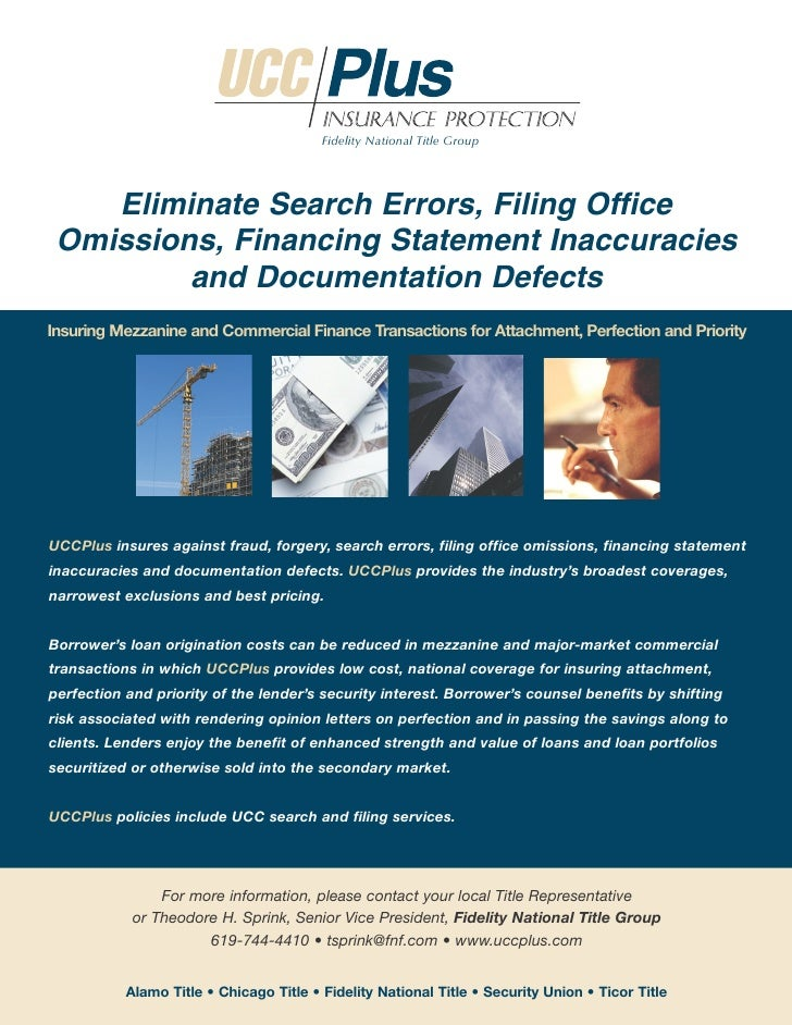 Fidelity National Title Group         Eliminate Search Errors, Filing Office  Omissions, Financing Statement Inaccuracies ...