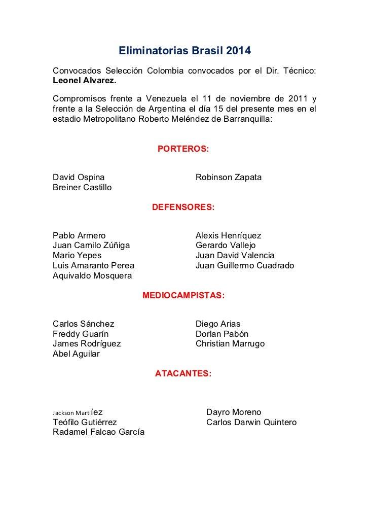 Lista de convocados por el técnico Leonel Alvarez para enfrentar a los seleccionados de Venezuela y Argentina los días 11 ...