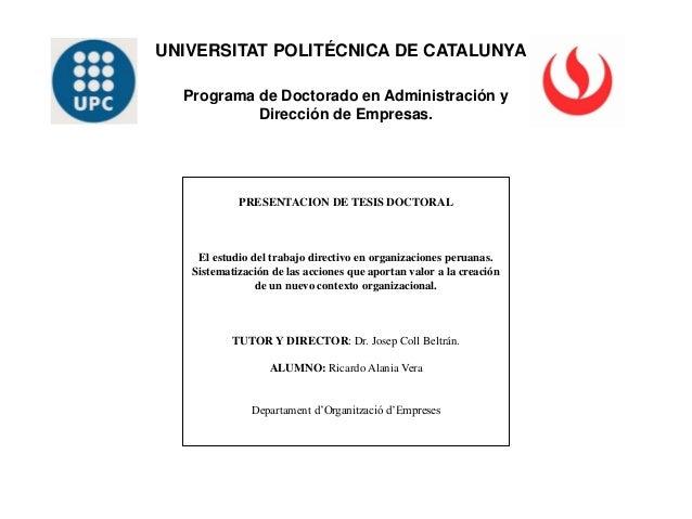 PRESENTACION DE TESIS DOCTORAL El estudio del trabajo directivo en organizaciones peruanas. Sistematización de las accione...