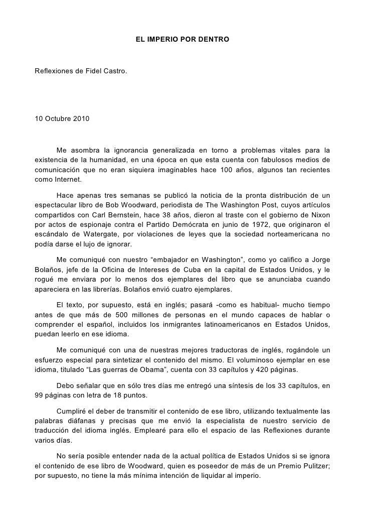 EL IMPERIO POR DENTRO    Reflexiones de Fidel Castro.     10 Octubre 2010           Me asombra la ignorancia generalizada ...