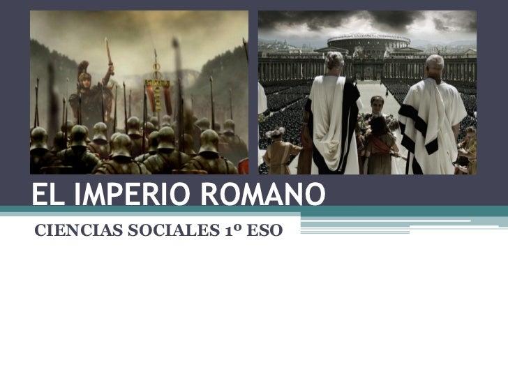 EL IMPERIO ROMANO CIENCIAS SOCIALES 1º ESO